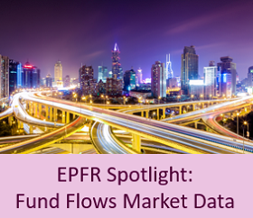 EPFR Spotlight Fund Flows Market Data
