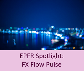 EPFR Spotlight FX Flow Pulse